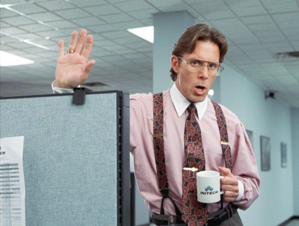 Office Space, Lumbergh, TPS reports, the Bobs